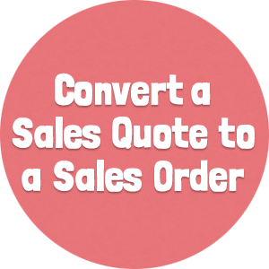 Convert a Sales Quote to a Sales Order