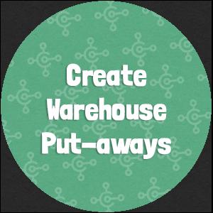 Create Warehouse Put-aways