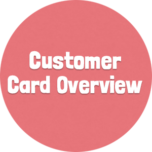 Customer Card Overview