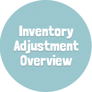 Inventory Adjustment Overview