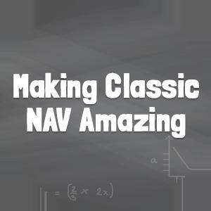 Making Classic NAV Amazing