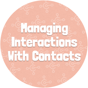 Managing Interactions With Contacts