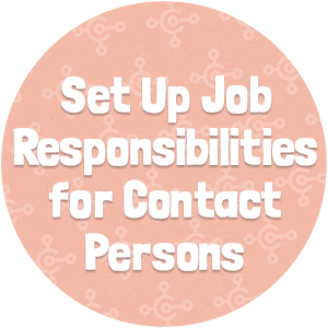 Set Up Job Responsibilities for Contact Persons