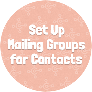 Set Up Mailing Groups for Contacts