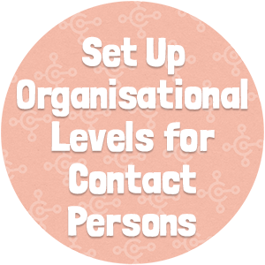 Set Up Organisational Levels for Contact Persons